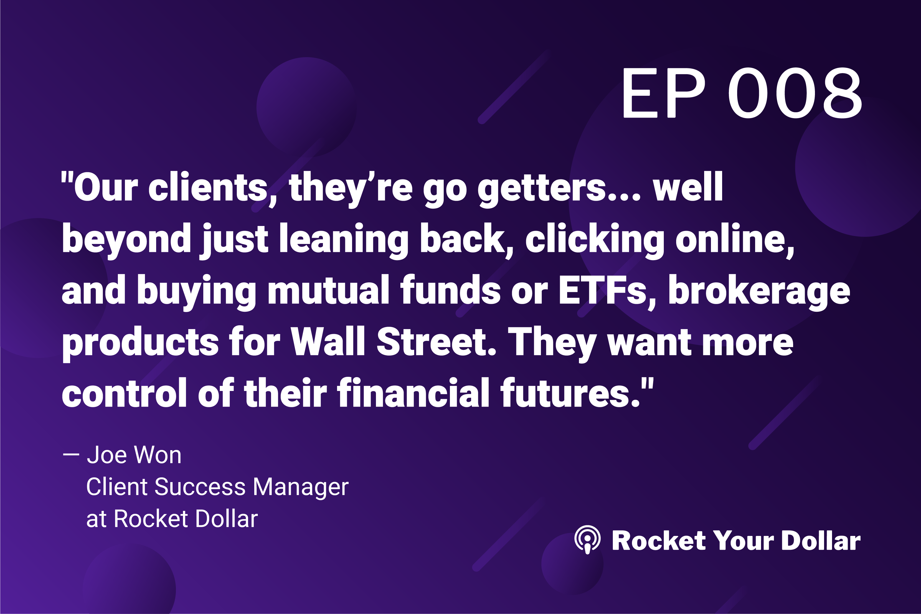 Rocket Your Dollar Ep. 8: Client Success Team