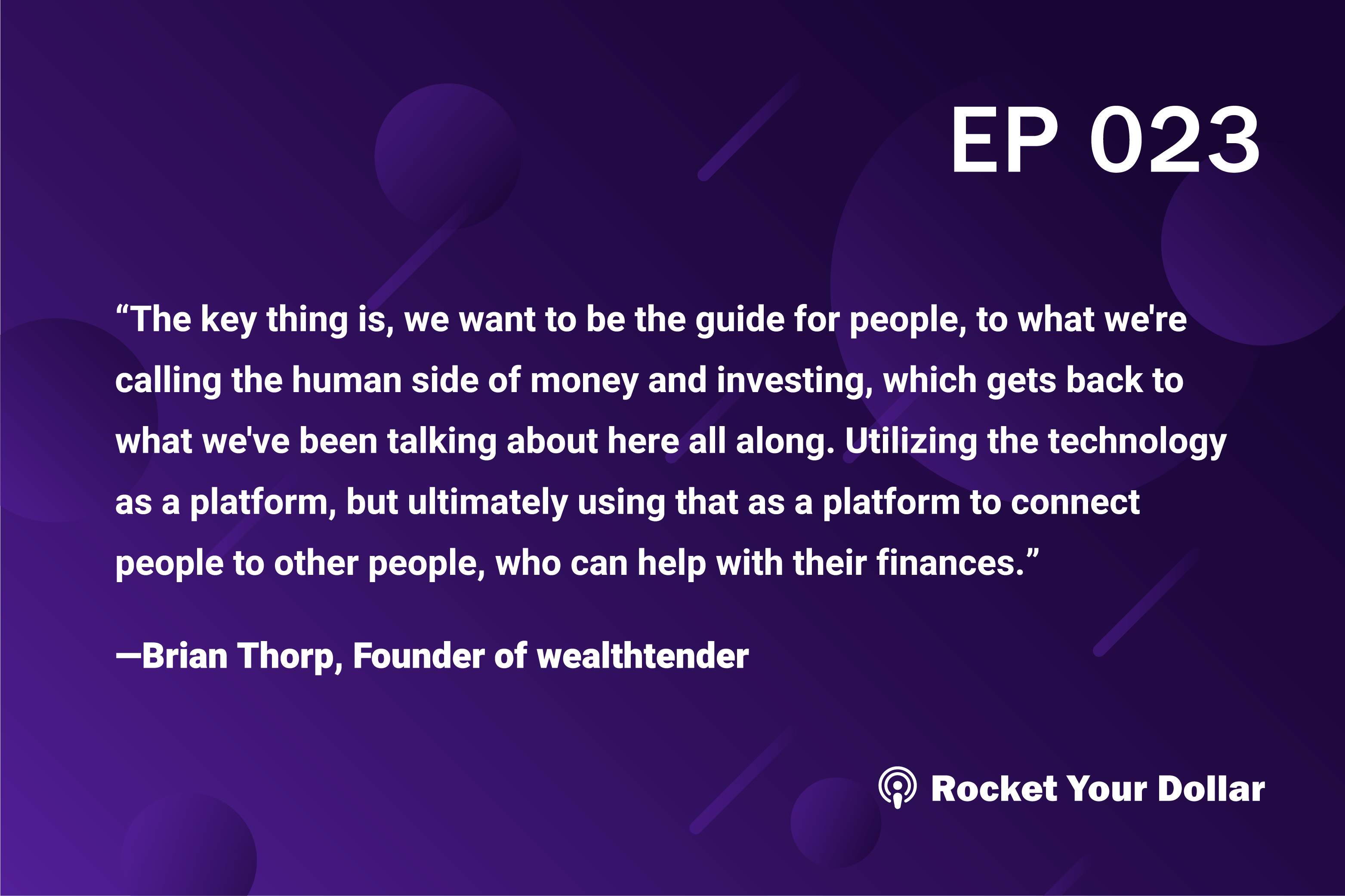 Rocket Your Dollar Ep. 23: The Human Side of Money and Investing