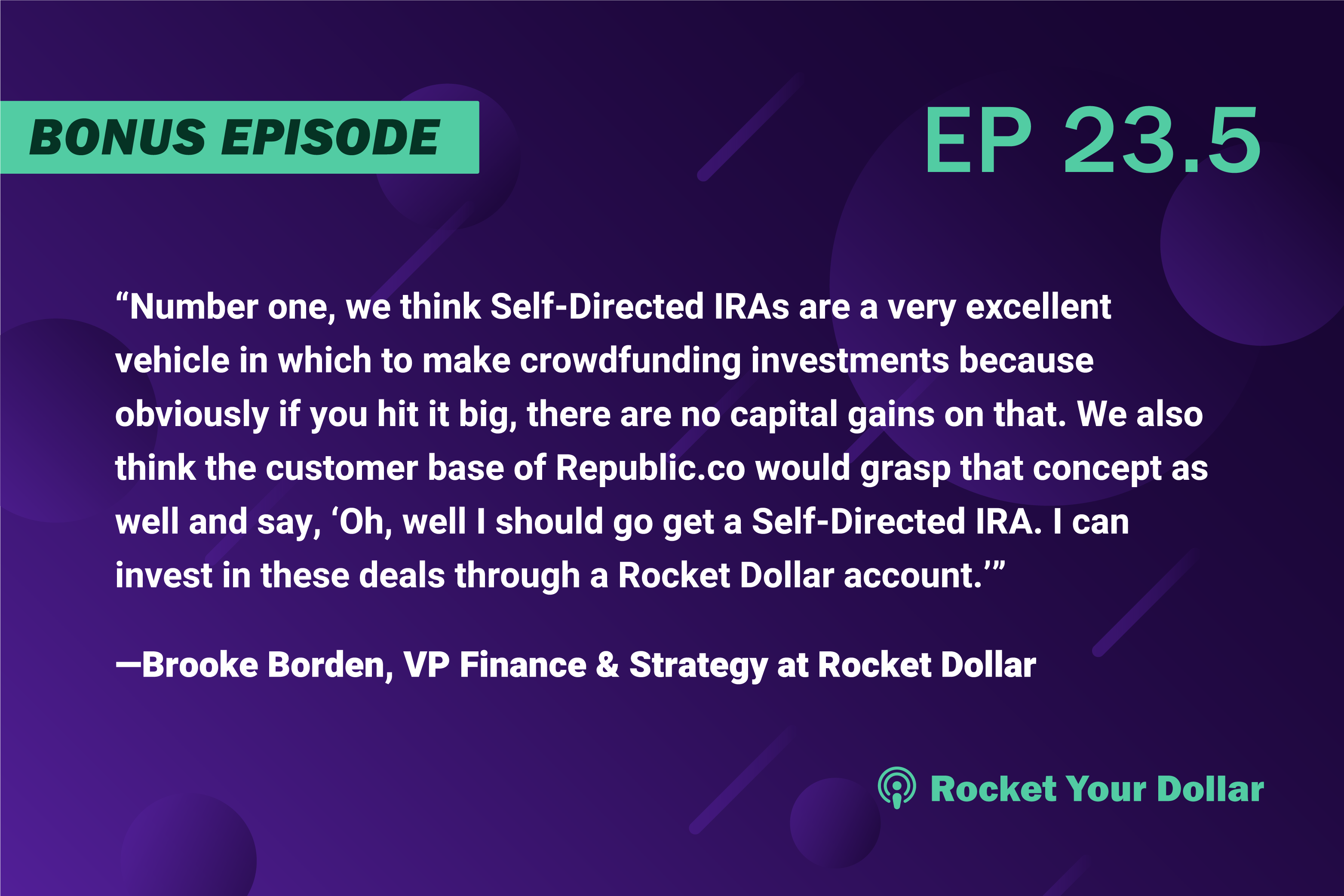 Rocket Your Dollar BONUS: Crowdfunding with a Self-Directed Account