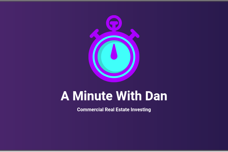 A Minute With Dan: Commercial Real Estate Investing With Retirement Dollars
