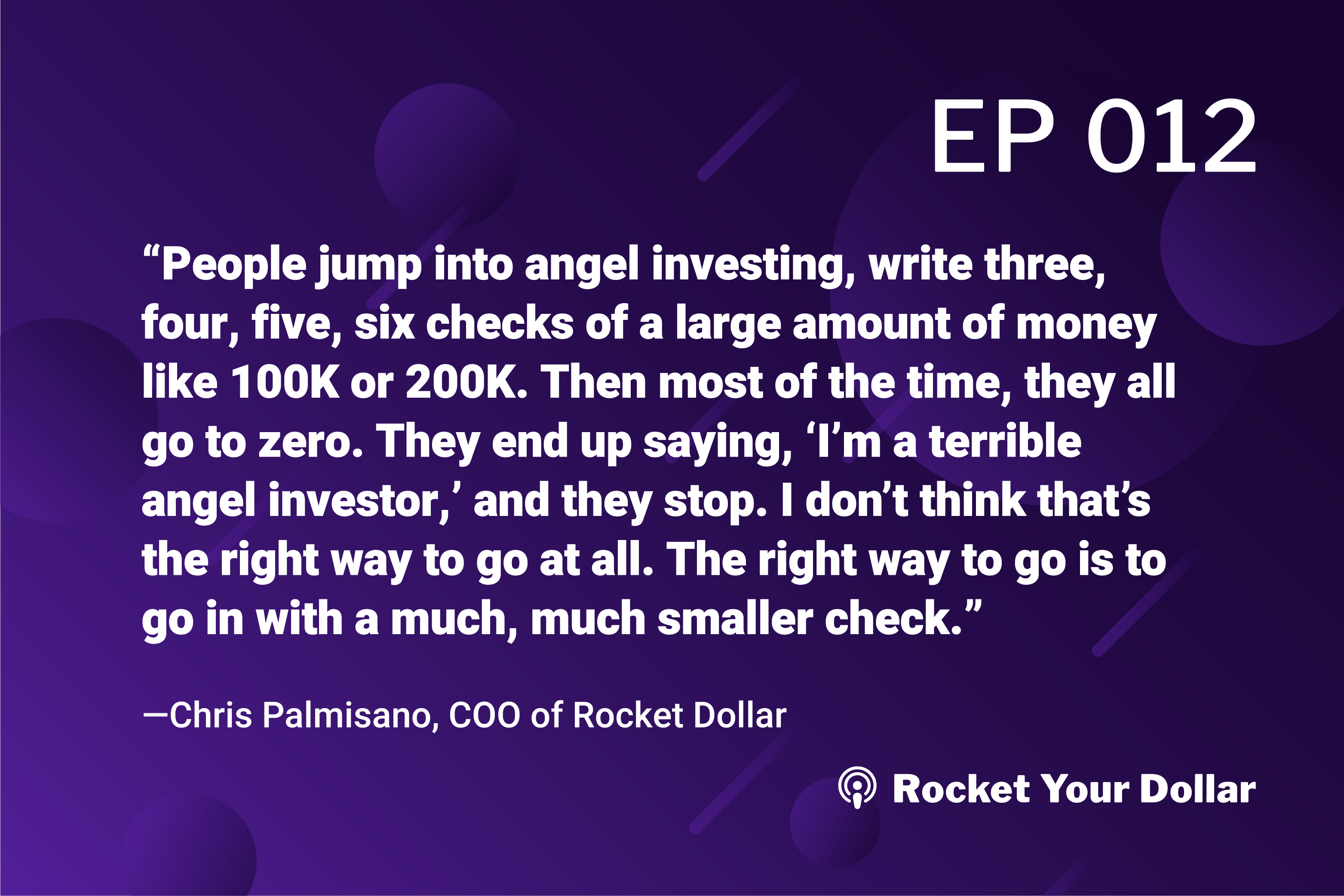 Rocket Your Dollar Ep.12: Angel Investing with a Self-Directed Account