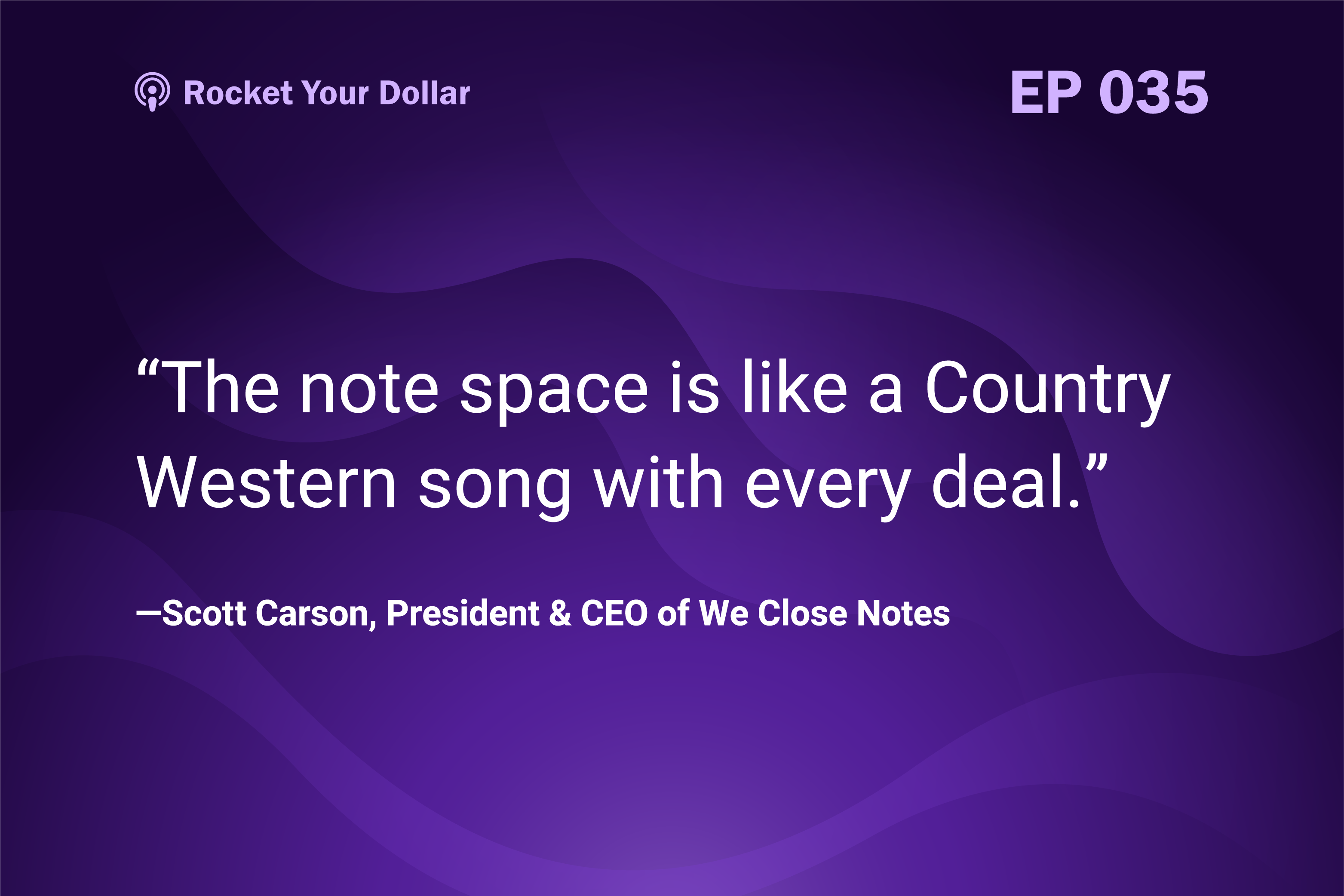 Rocket Your Dollar Ep. 35: Note Investing in a Down Market