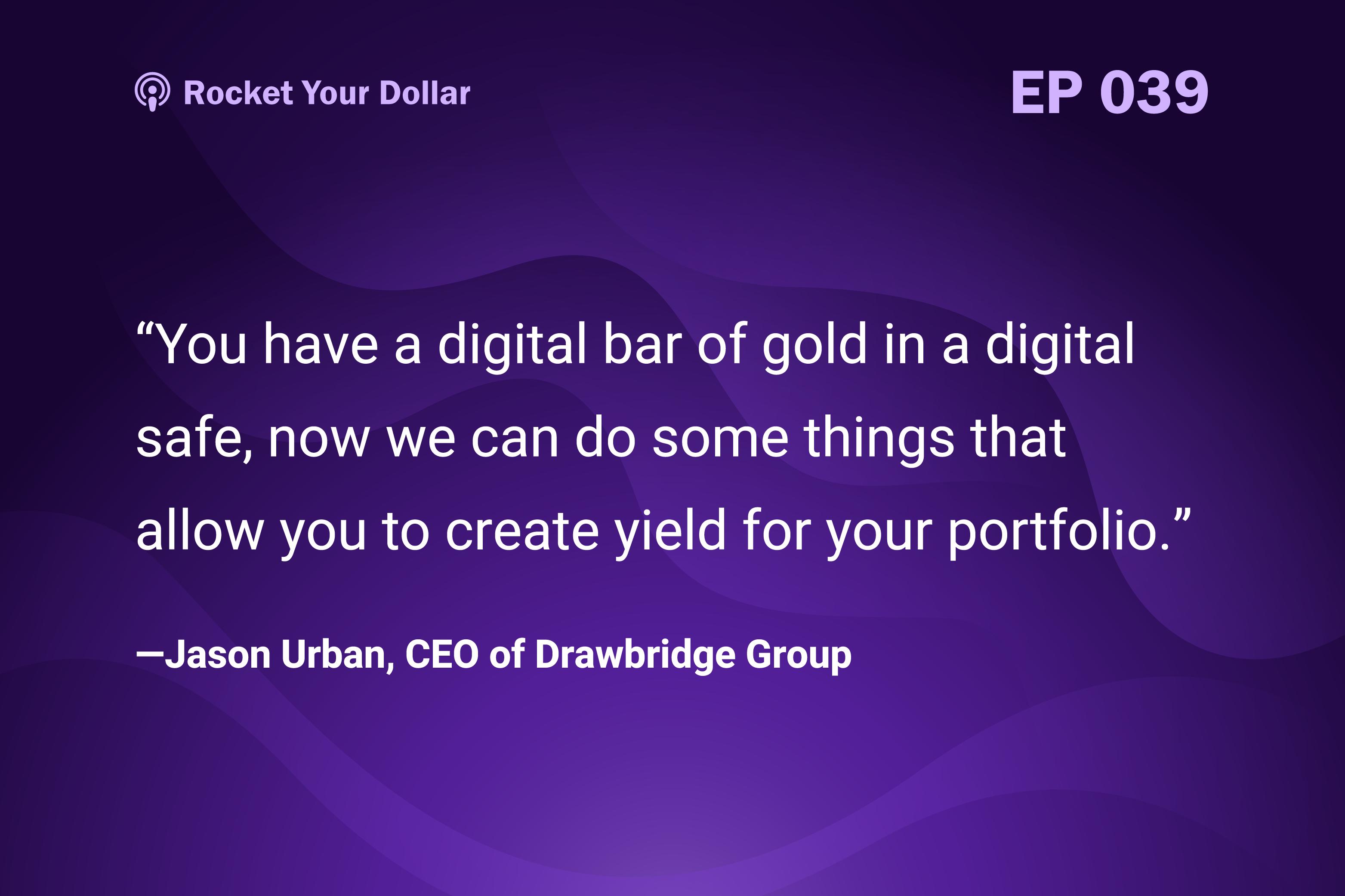 Rocket Your Dollar Ep. 39: Bridging the Crypto Market Gap