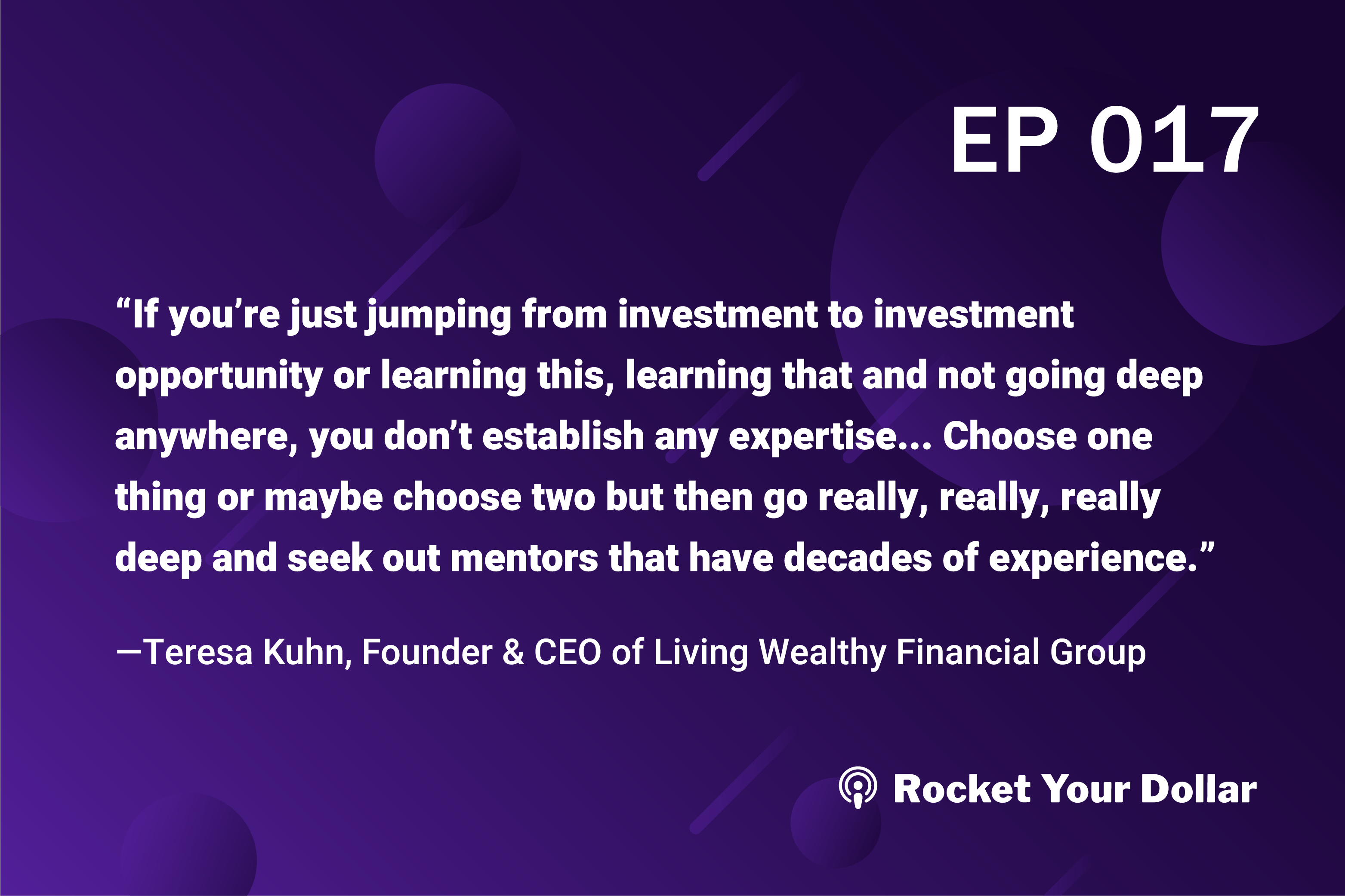 Rocket Your Dollar Ep. 17: Living Wealthy with a Safe Money Strategy