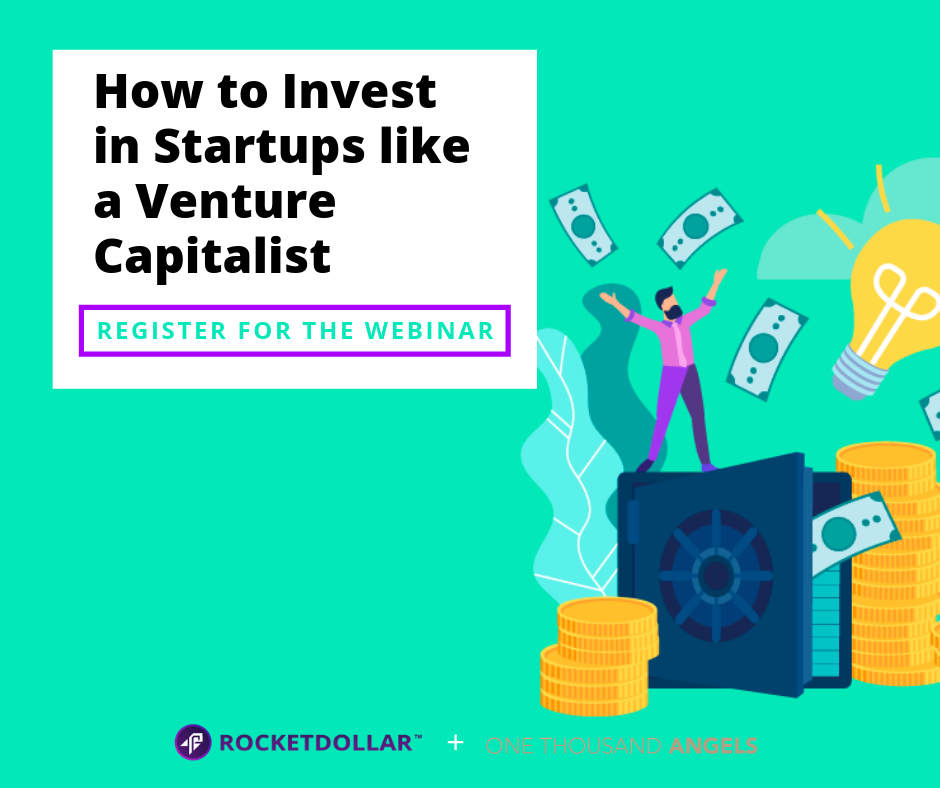 How to Invest in Startups like a Venture Capitalist
