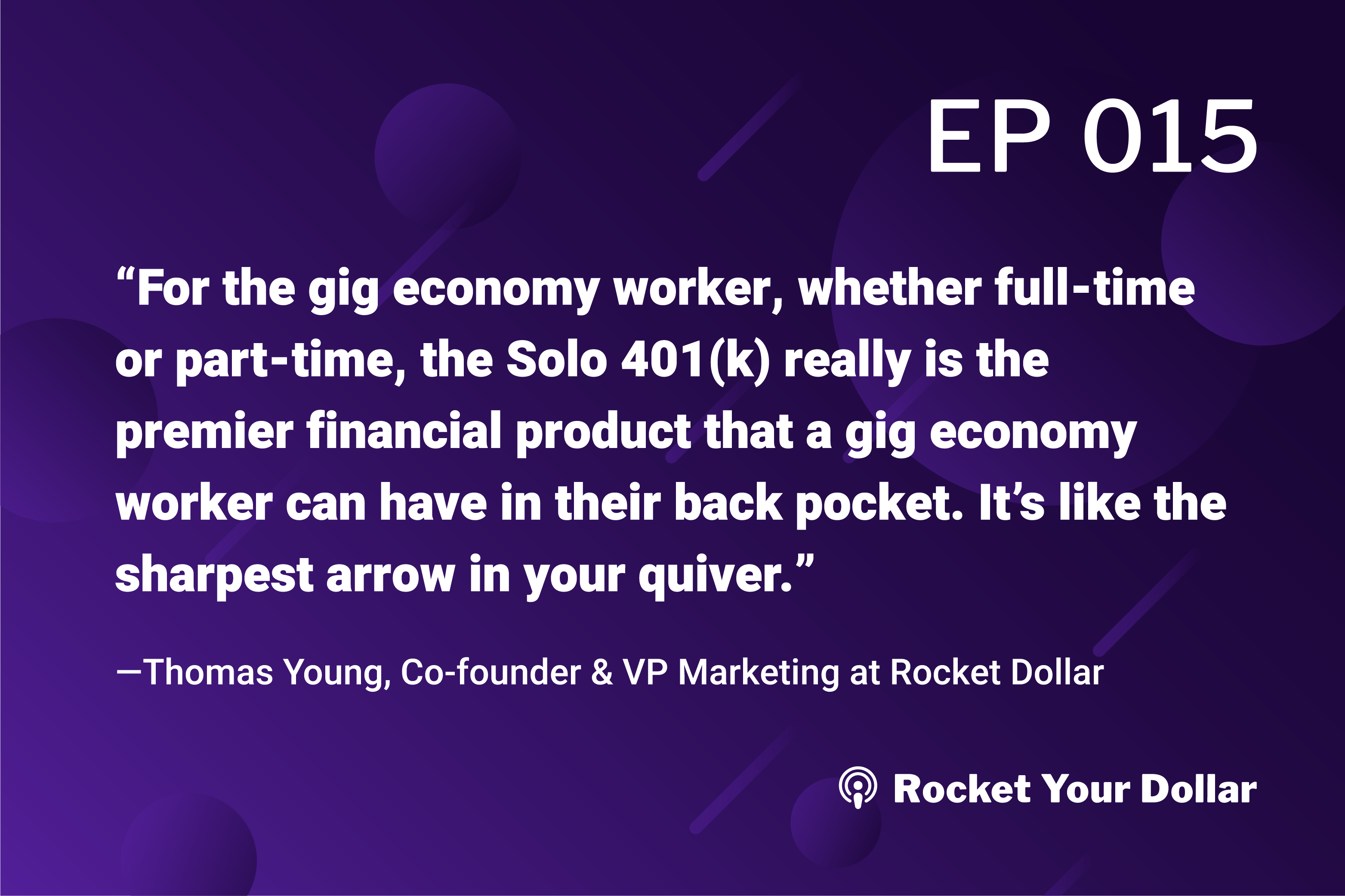 Rocket Your Dollar Ep.15: Self-Employed Savings with a Self-Directed Solo 401(k)