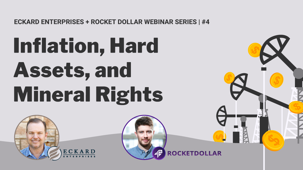 Inflation, Hard Assets, and Mineral Rights