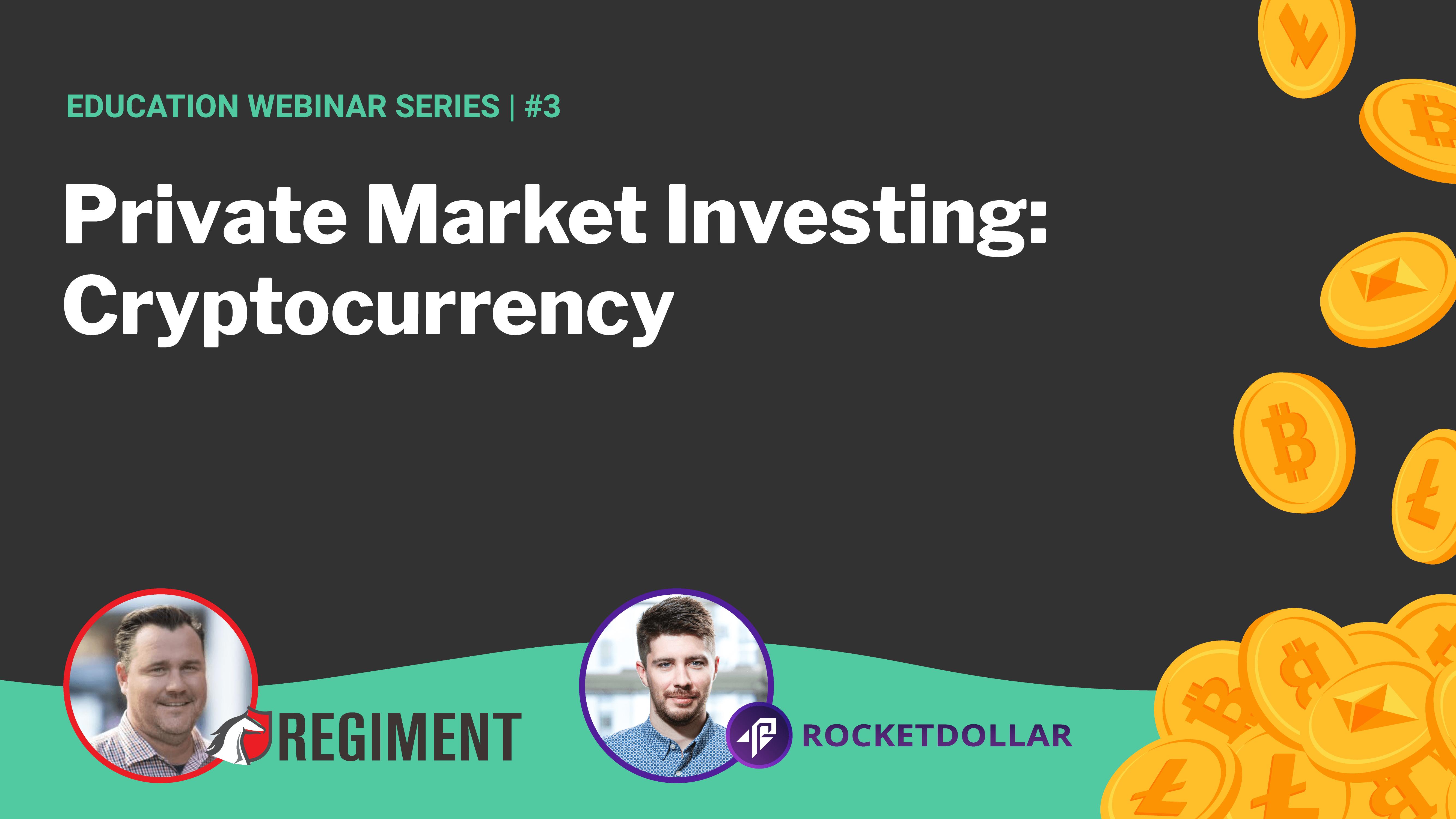 Cryptocurrency | Regiment + Rocket Dollar #3