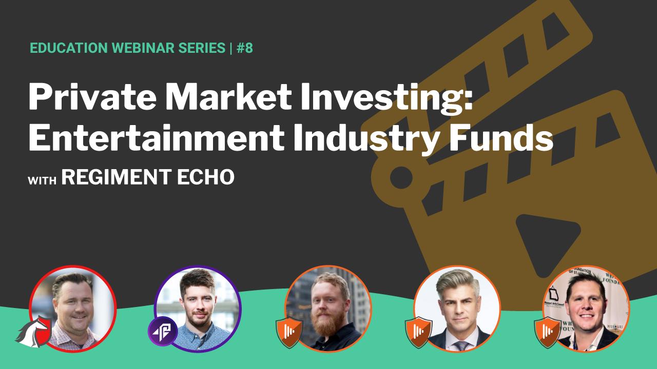 Entertainment Industry Funds | Regiment + Rocket Dollar #8