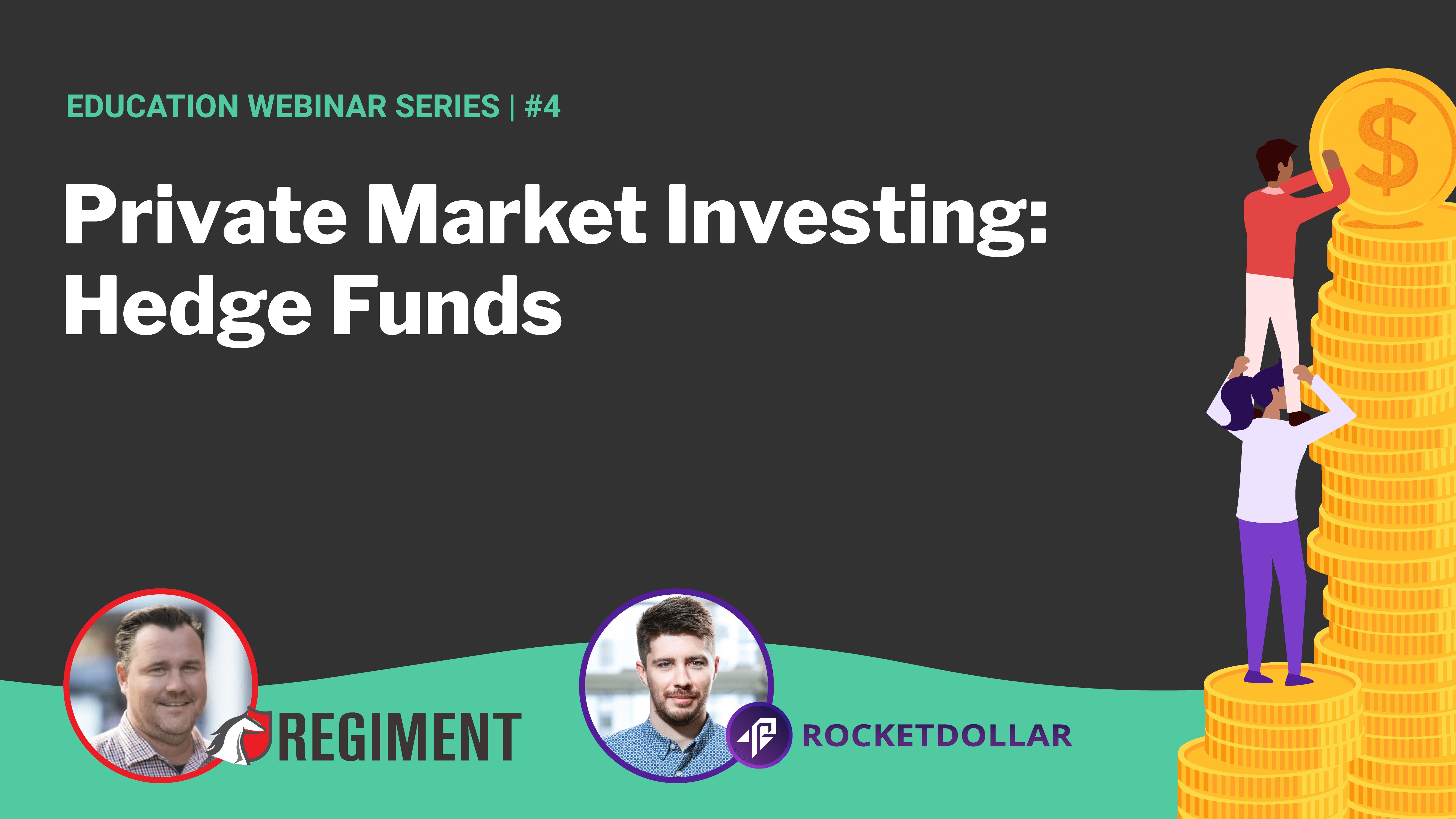 Hedge Funds | Regiment + Rocket Dollar #5