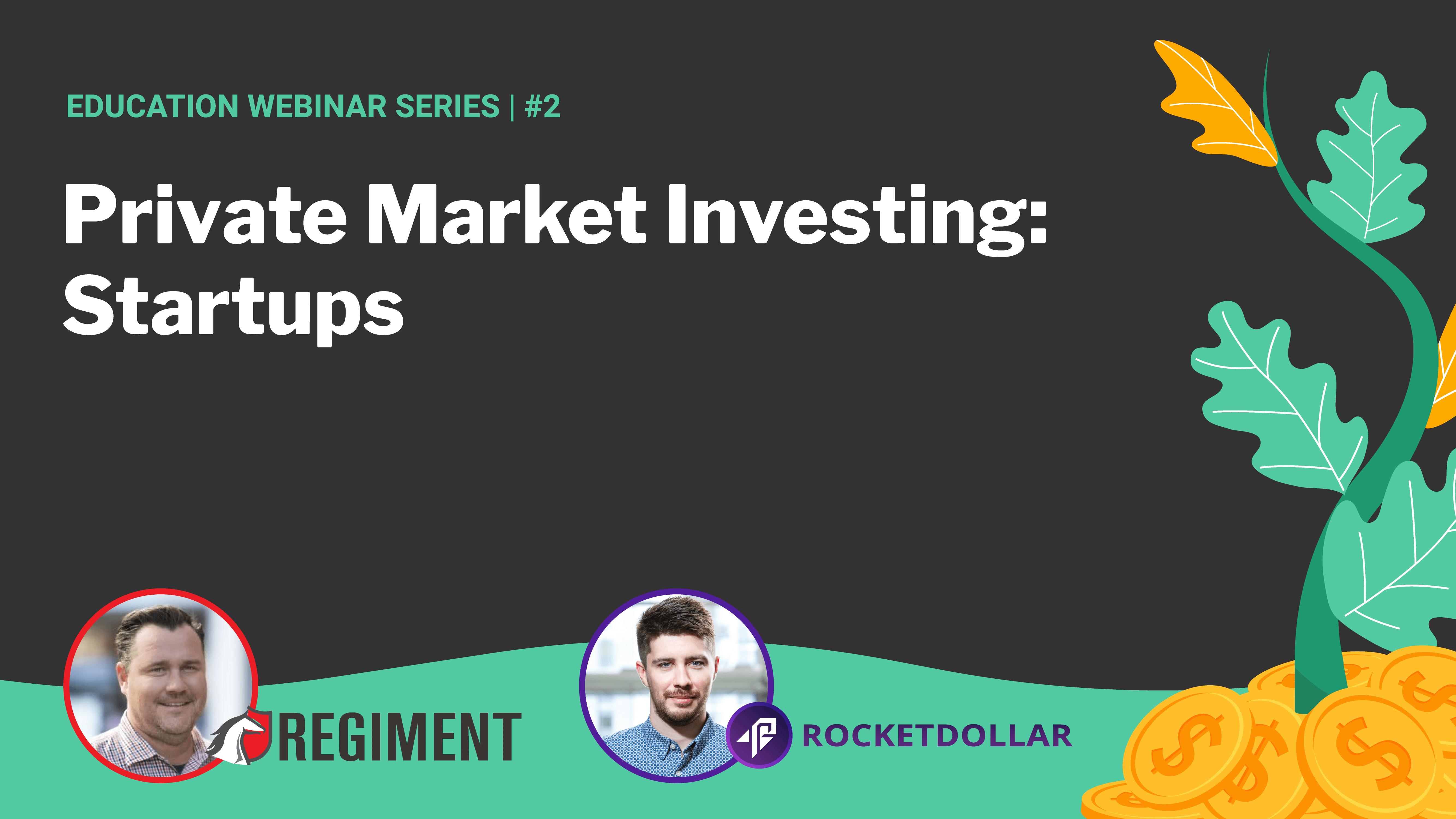 Startups | Regiment + Rocket Dollar #2