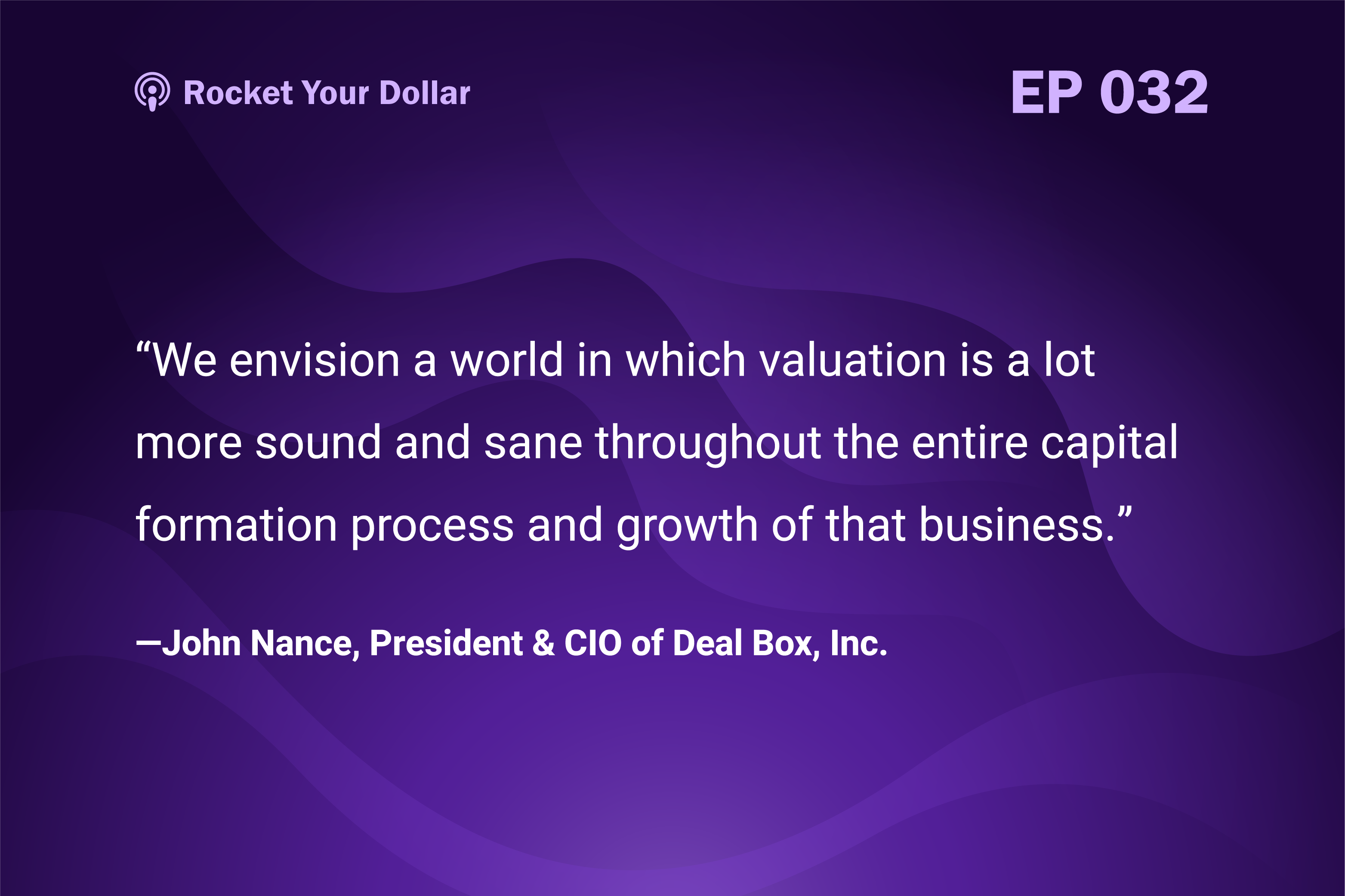 Rocket Your Dollar Ep. 32: The Future of Crowdfunding & Digital Securities